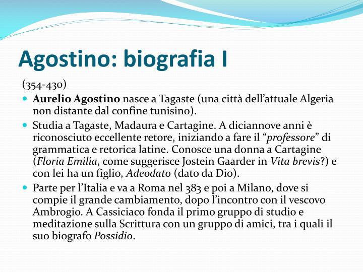 Agostino: biografia I