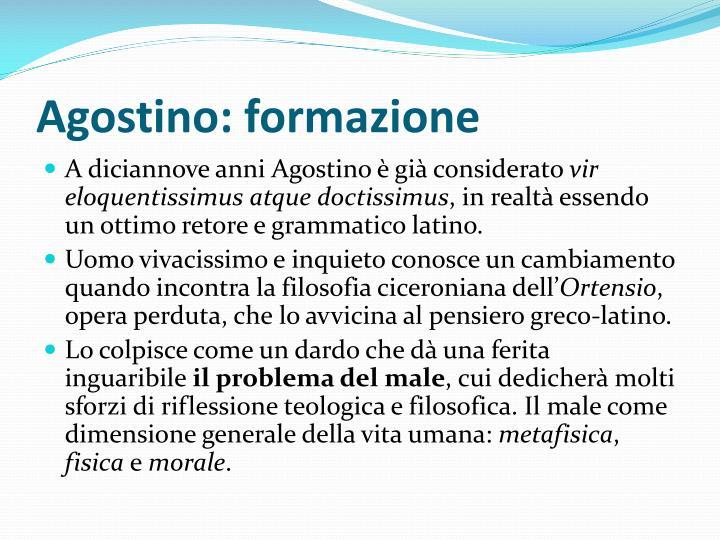 Agostino: formazione