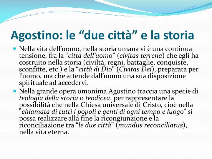"""Agostino: le """"due città"""" e la storia"""