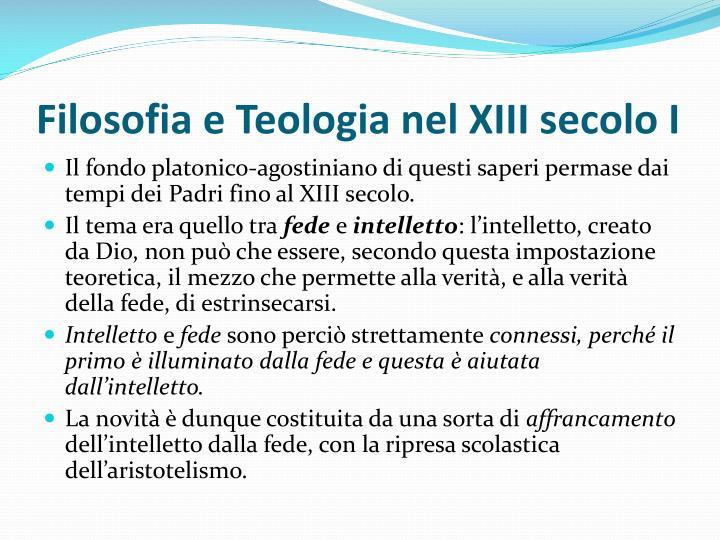Filosofia e Teologia nel XIII secolo I