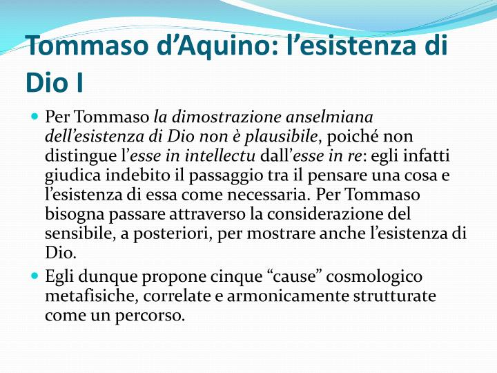 Tommaso d'Aquino: l'esistenza di Dio I