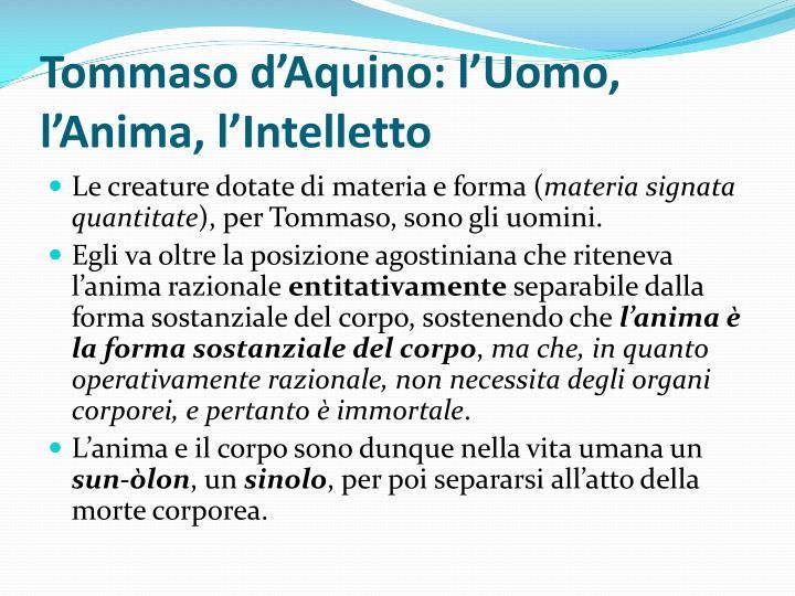 Tommaso d'Aquino: l'Uomo, l'Anima, l'Intelletto