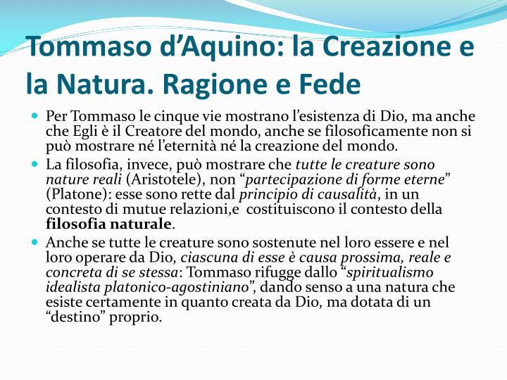 Tommaso d'Aquino: la Creazione e la Natura. Ragione e Fede