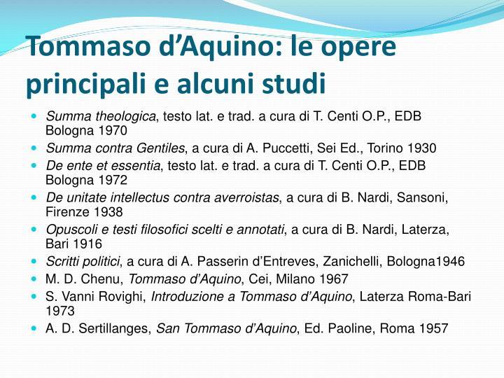 Tommaso d'Aquino: le opere principali e alcuni studi