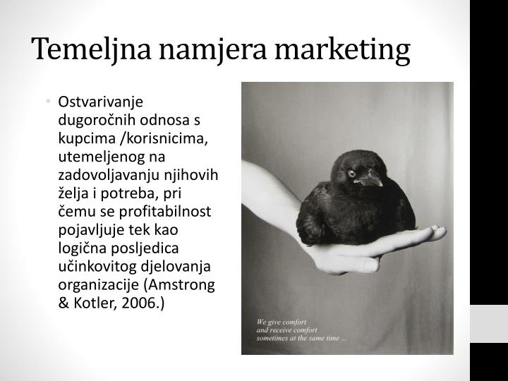 Temeljna namjera marketing
