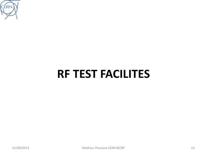 RF TEST FACILITES