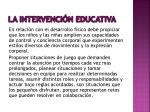 la intervenci n educativa