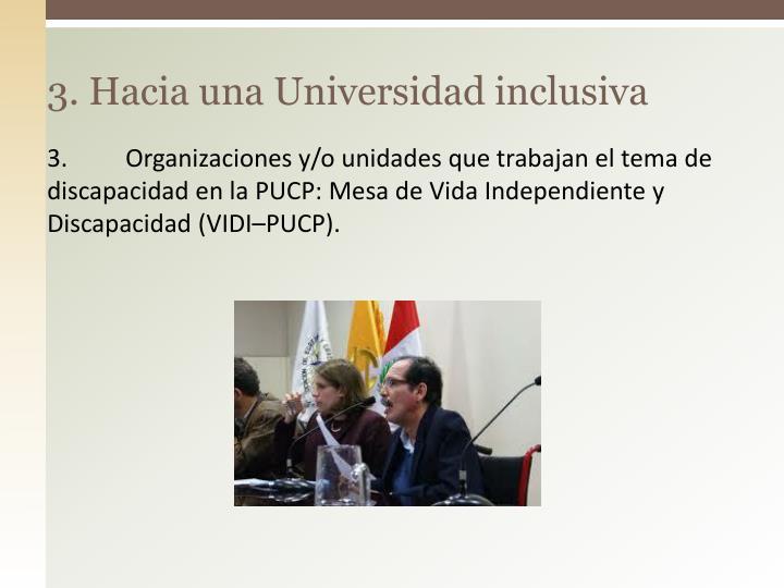 3. Hacia una Universidad inclusiva