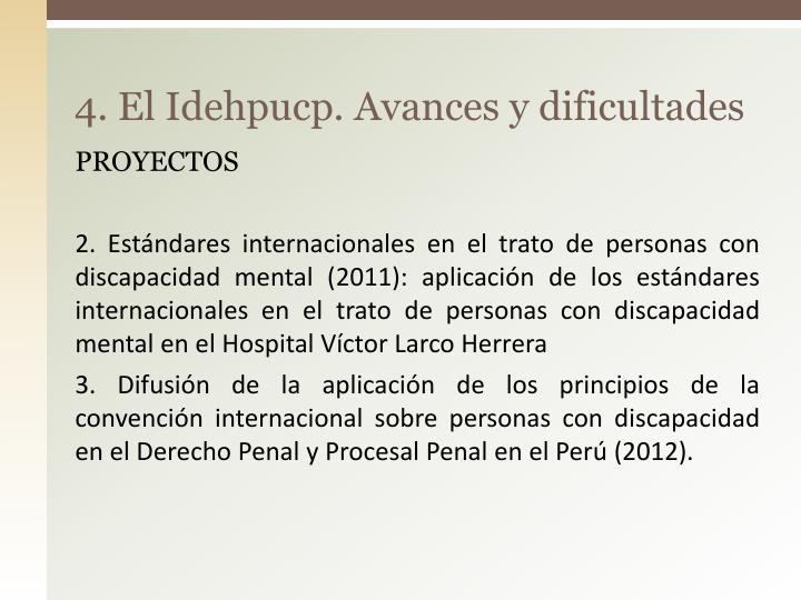 4. El Idehpucp. Avances y dificultades