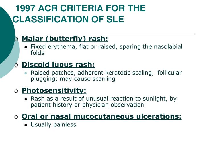 1997 ACR CRITERIA FOR THE CLASSIFICATION OF SLE