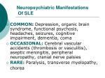 neuropsychiatric manifestations of sle1