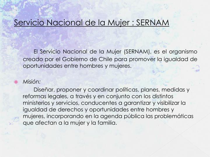 Servicio Nacional de la Mujer : SERNAM