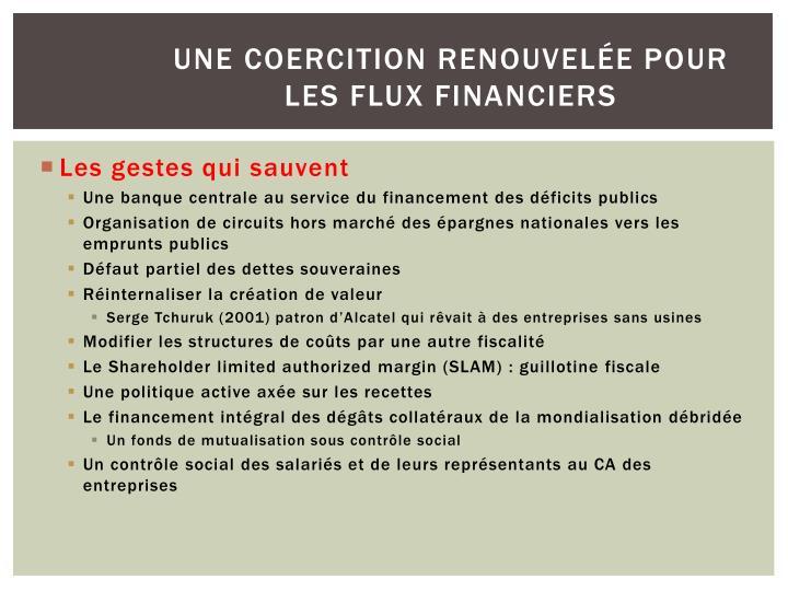 Une coercition renouvelée pour les flux financiers