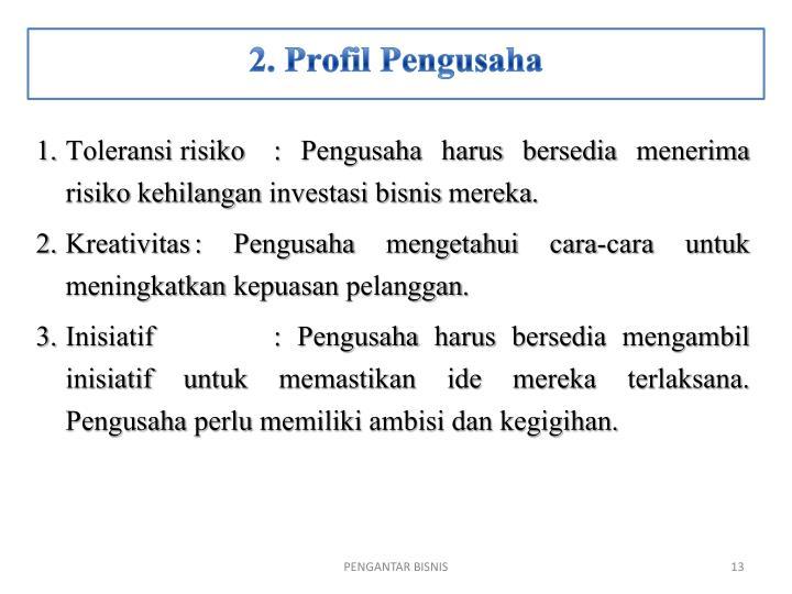 2. Profil Pengusaha
