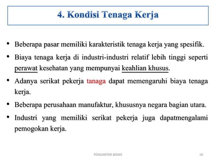 4. Kondisi Tenaga Kerja