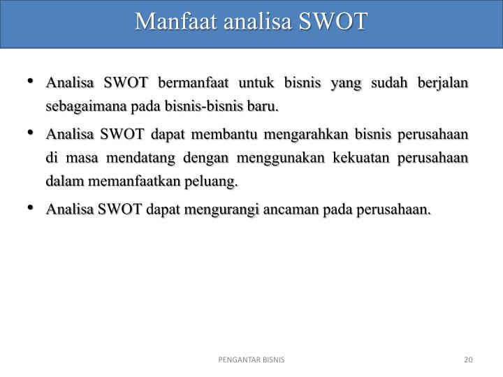 Manfaat analisa SWOT