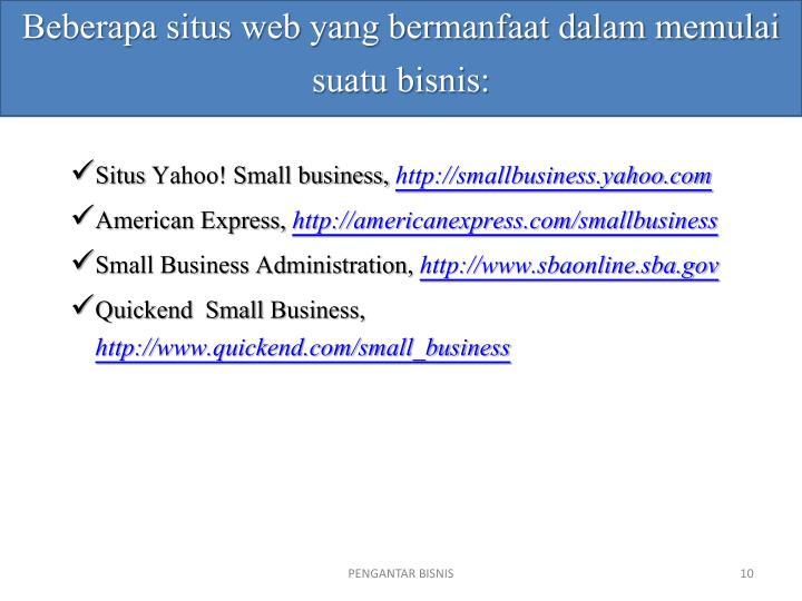 Beberapa situs web yang bermanfaat dalam memulai suatu bisnis: