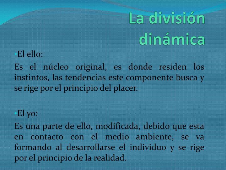 La división dinámica