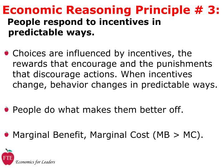 Economic Reasoning Principle # 3: