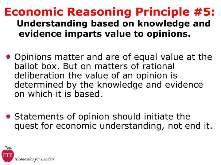 Opinions matter and are of equal value at the ballot box. But on matters of rational deliberation the value of an opinion is determined by the knowledge and evidence on which it is based.
