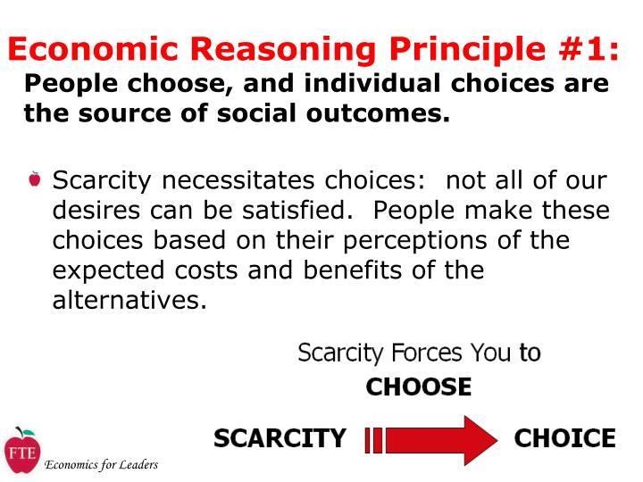 Economic Reasoning Principle #1: