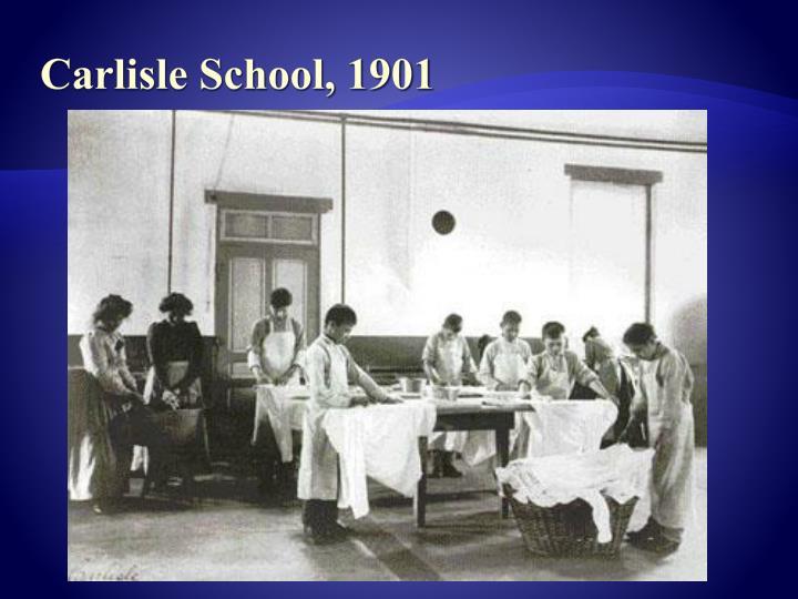 Carlisle School, 1901