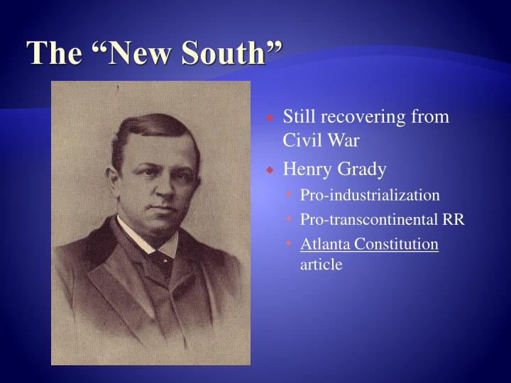 "The ""New South"""