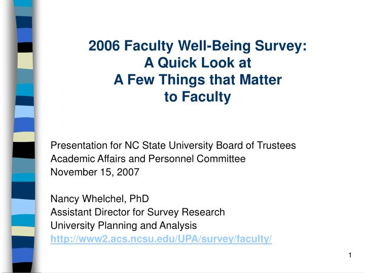 2006 faculty well being survey a quick look at a few things that matter to faculty