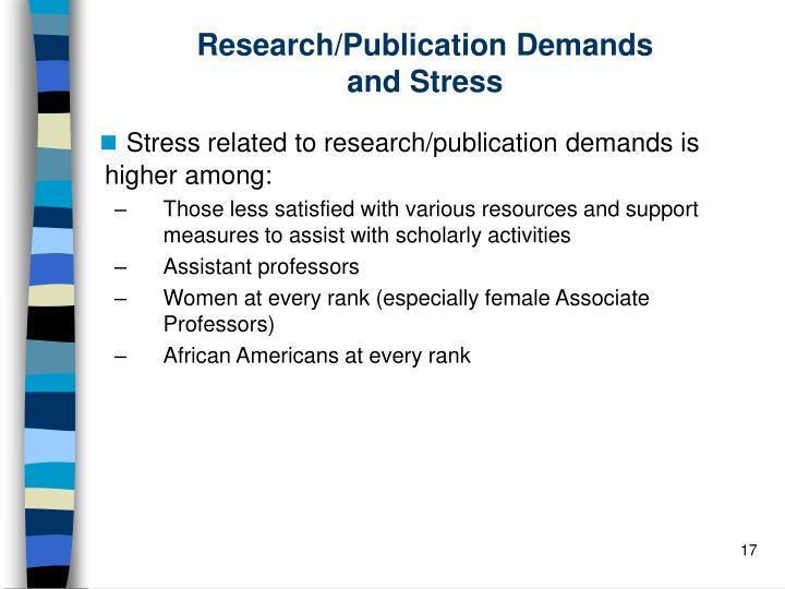 Research/Publication Demands