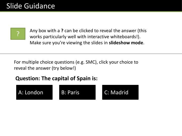 Slide Guidance