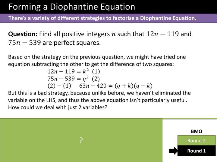 Forming a Diophantine Equation