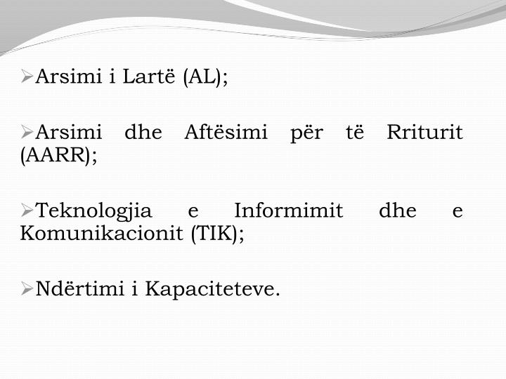 Arsimi i Lartë (AL);
