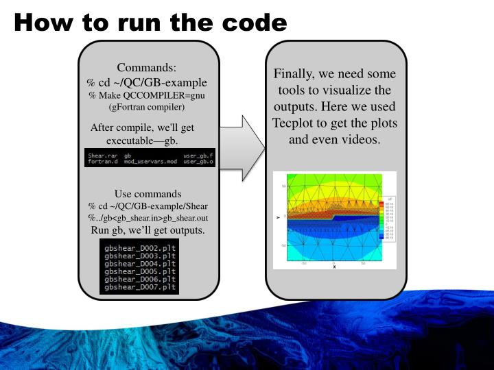How to run the code