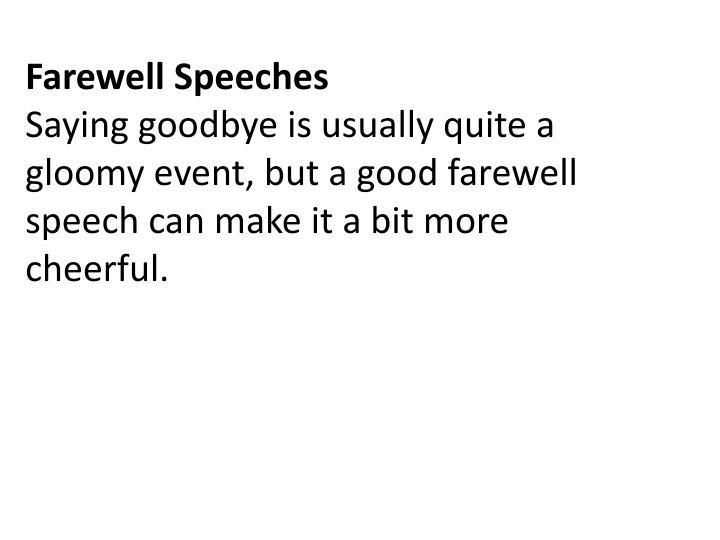 PPT - Farewell Speech PowerPoint Presentation - ID:6493211