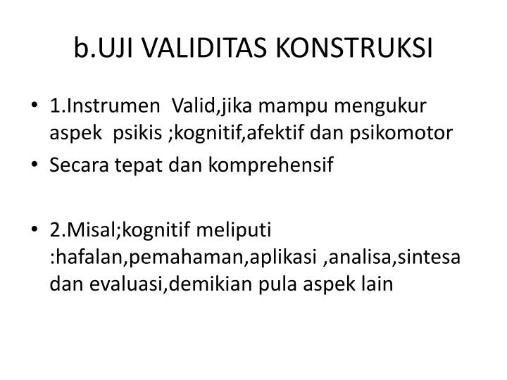 b.UJI VALIDITAS KONSTRUKSI