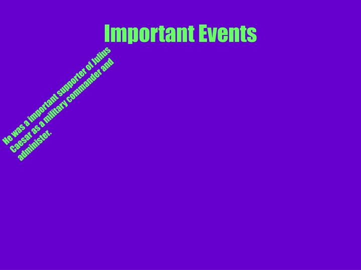 Important Events