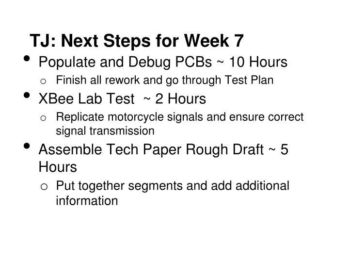 TJ: Next Steps for Week 7