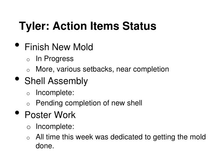 Tyler: Action Items Status