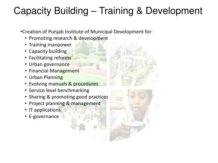 Capacity Building – Training & Development