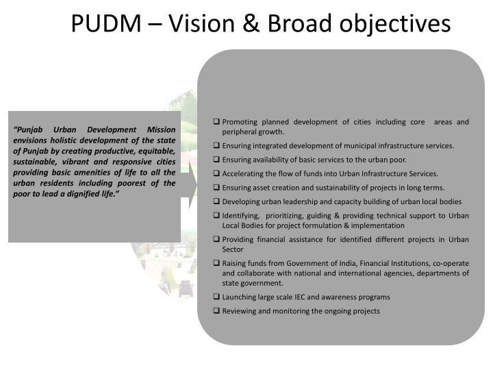 PUDM – Vision & Broad objectives