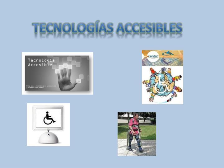 Tecnologías Accesibles