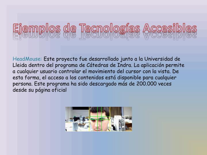 Ejemplos de Tecnologías Accesibles