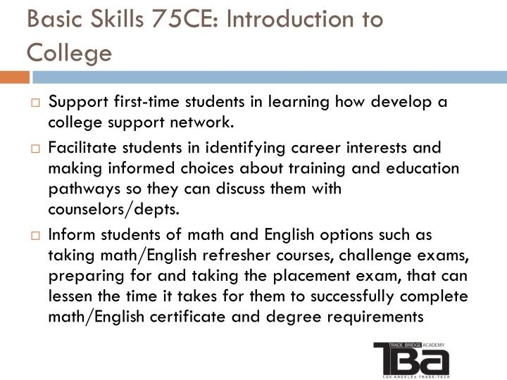 Basic Skills 75CE: Introduction to College