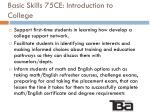 basic skills 75ce introduction to college