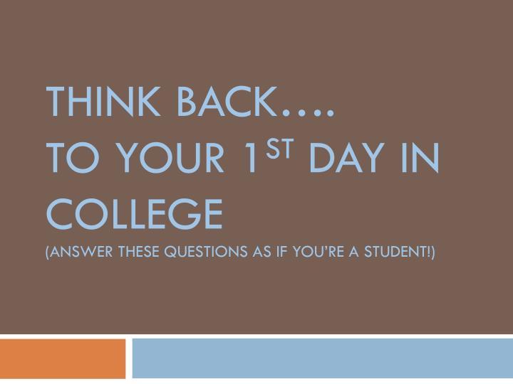 Think BACK….