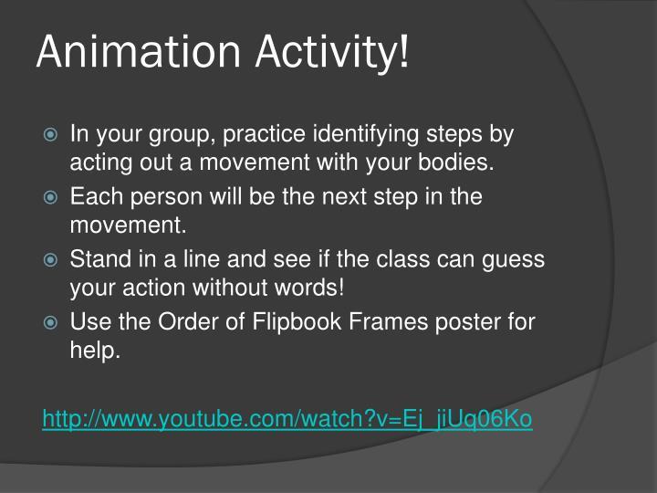 Animation Activity!