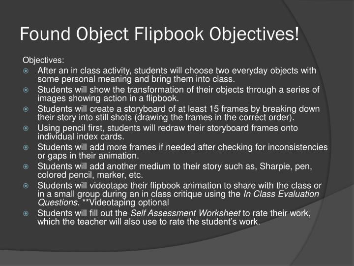 Found Object Flipbook Objectives!