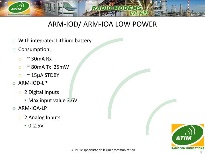 ARM-IOD/ ARM-IOA LOW POWER