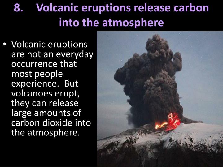 8.Volcanic