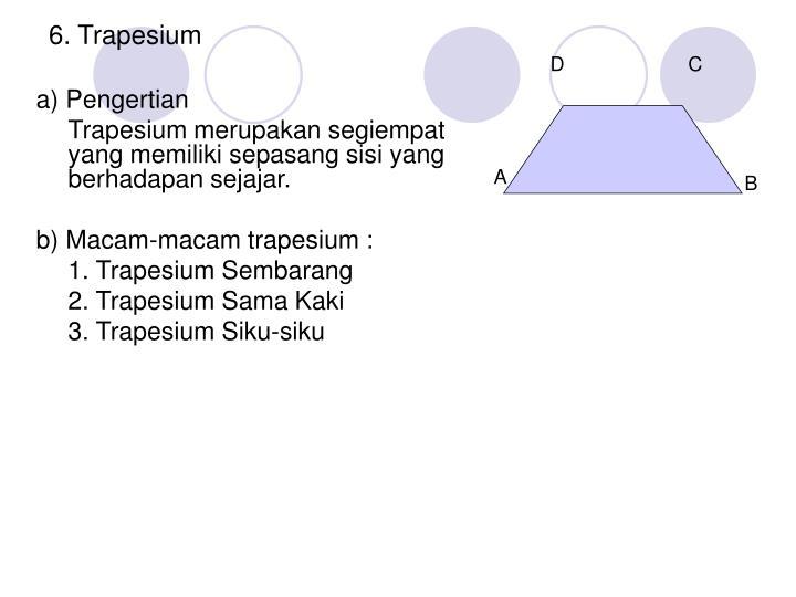6. Trapesium